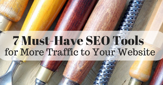 7 Must Have SEO Tools
