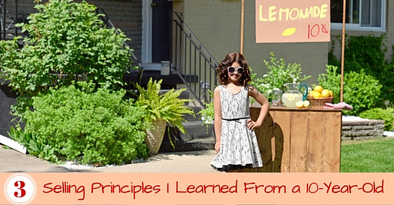 3 Selling Principles I learned from a 10-year-old (7)
