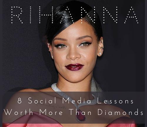 rihanna_social_media_lessons