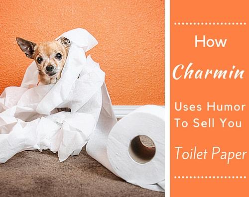 Charmin - Humor in Marketing
