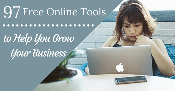 97 Free Online Tools to Help you Grow Your Business