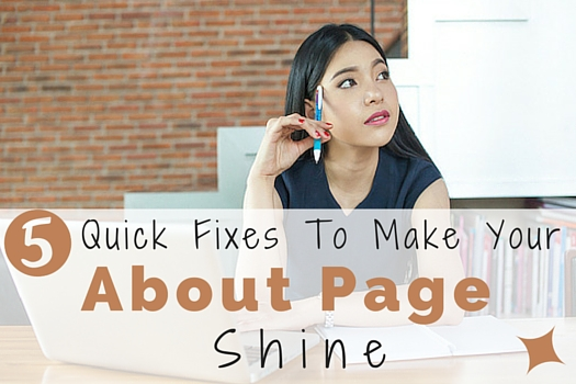 5 Quick Fixes to Make Your About Page Shine