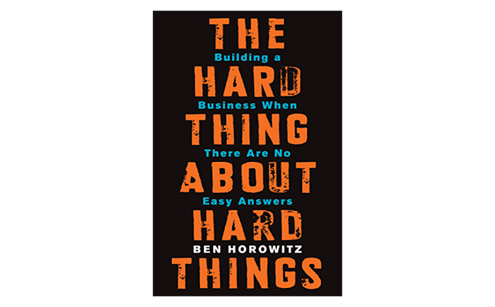 The hard thing about hard things - top books for startups