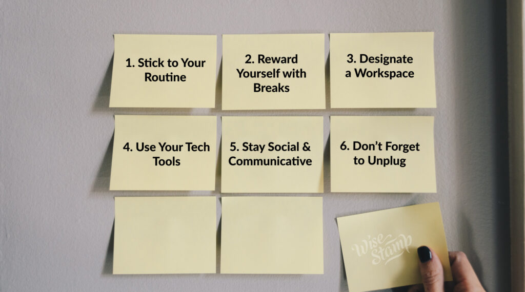 6 steps on how to be productive when working at home on sticky notes on the wall