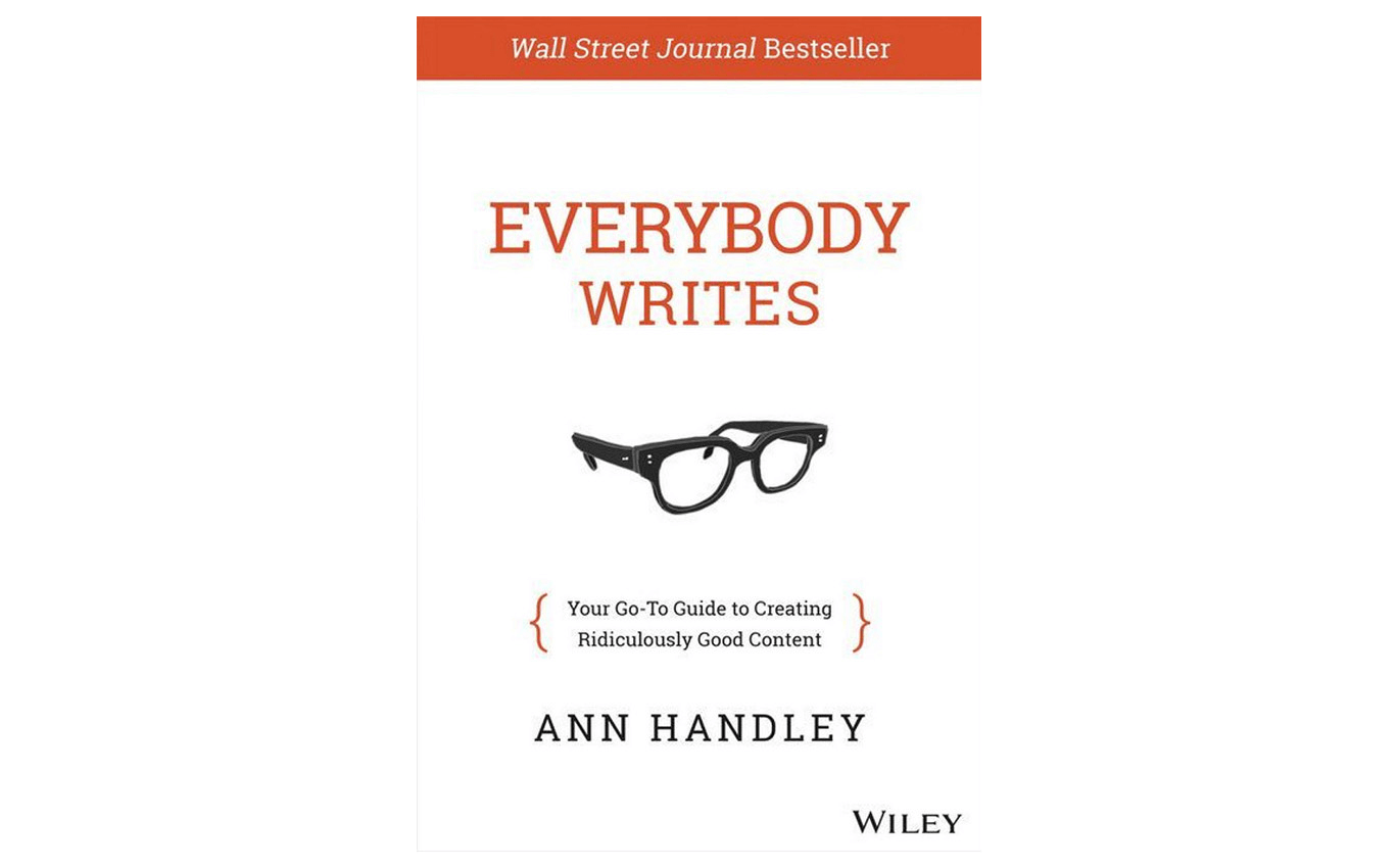 Everybody Writes - best books for small business marketing