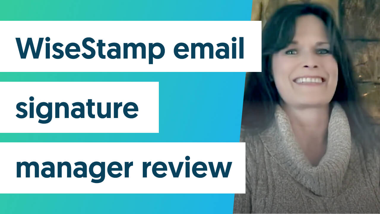wisestamp email signature manager review